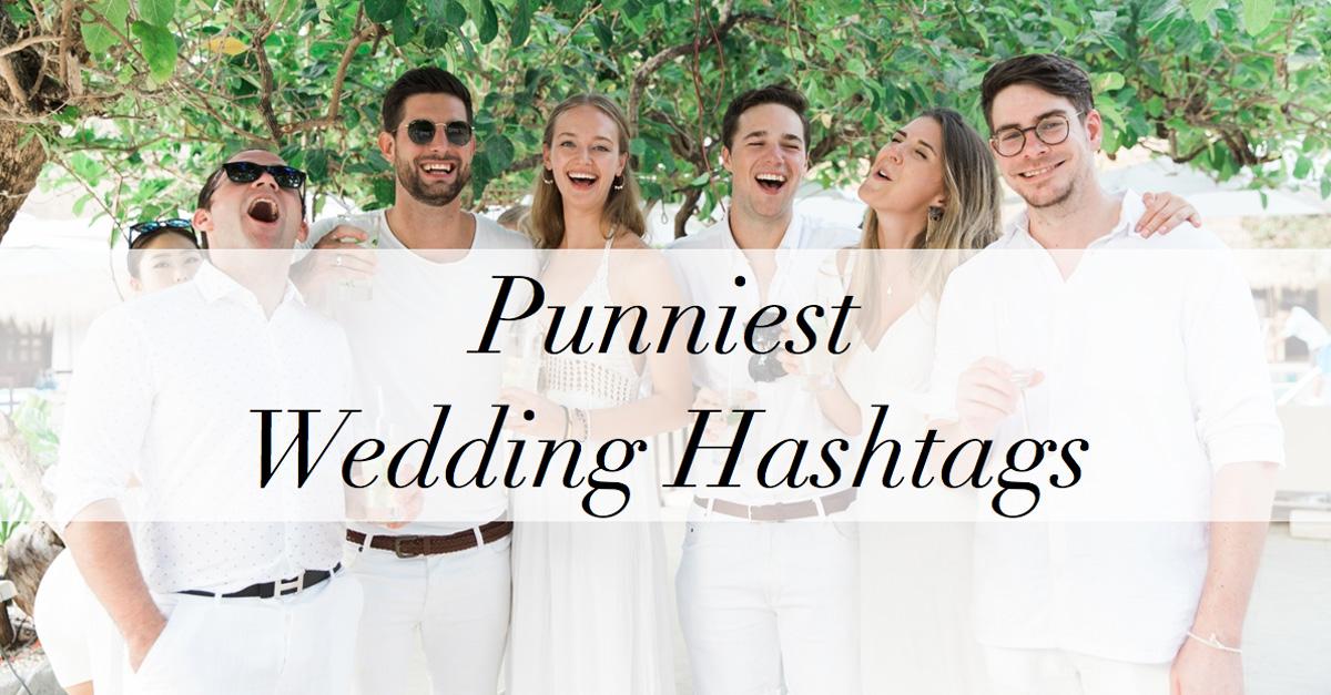 13 punny wedding hashtags philippines wedding blog Wedding Hashtags Punny Wedding Hashtags Punny #8 wedding hashtags funny