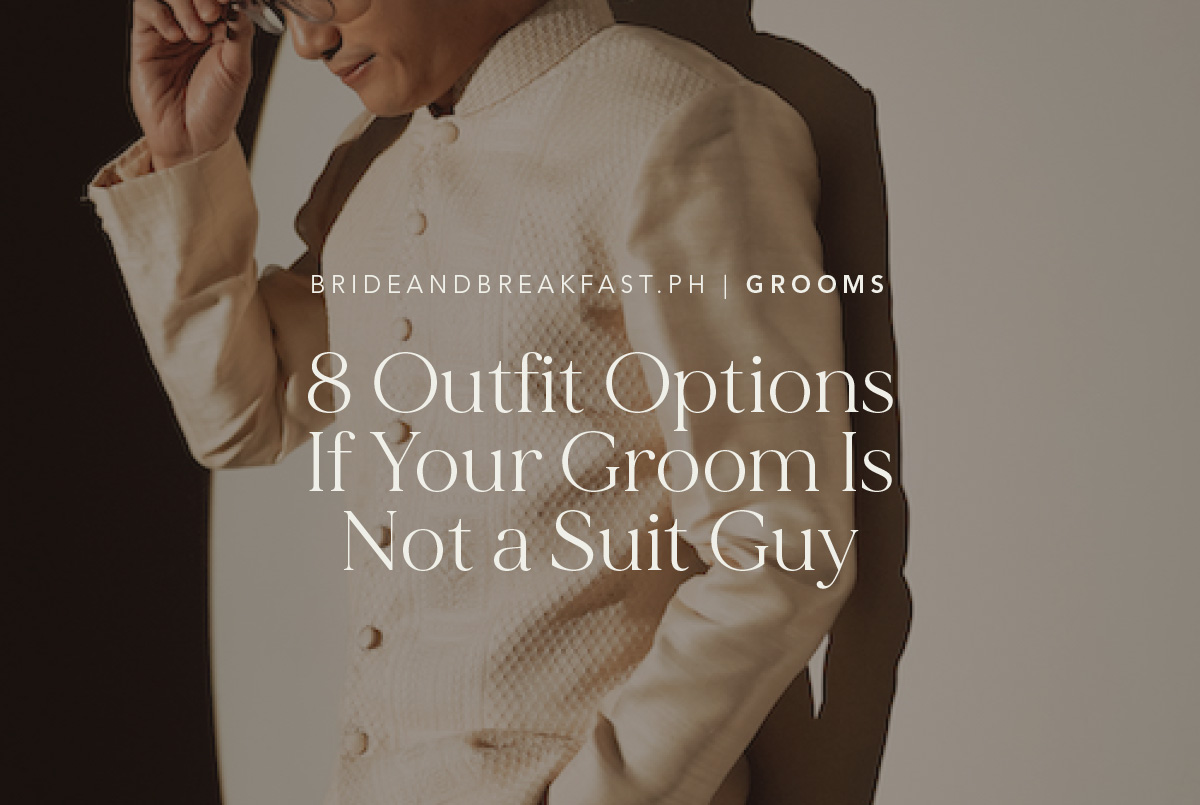8 Outfit Options If Your Groom Is Not a Suit Guy